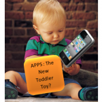 Apps the new toddler toy